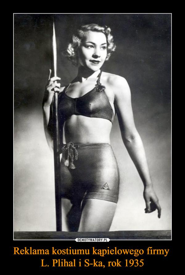 Reklama kostiumu kąpielowego firmy L. Plihal i S-ka, rok 1935 –