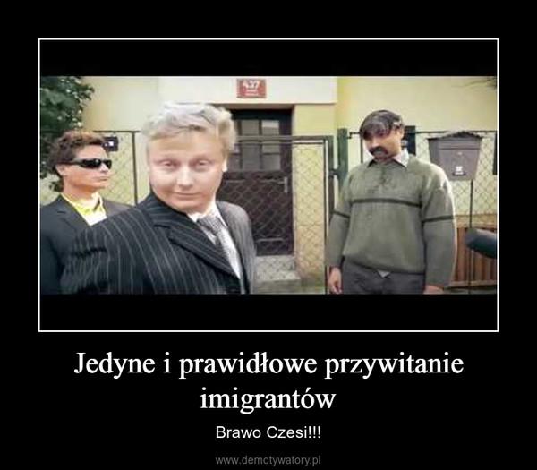 Jedyne i prawidłowe przywitanie imigrantów – Brawo Czesi!!!