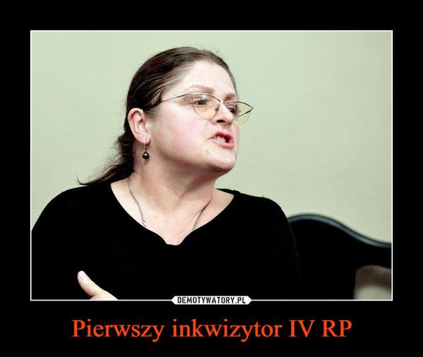Pierwszy inkwizytor IV RP –