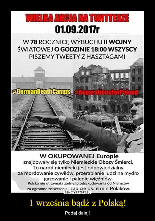 1 września bądź z Polską!