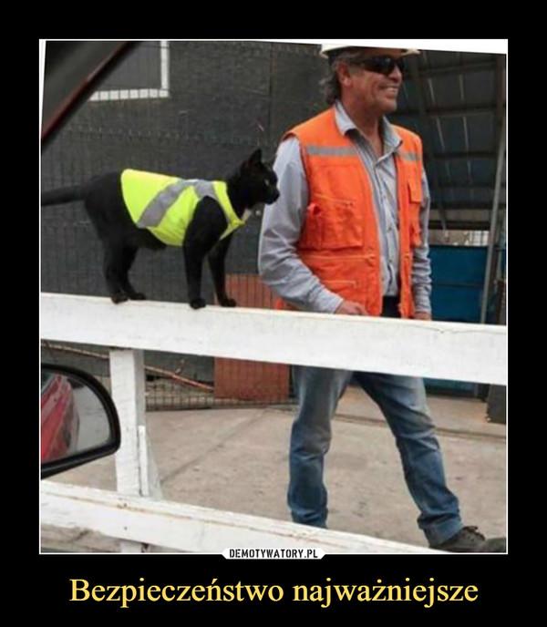 Bezpieczeństwo najważniejsze –