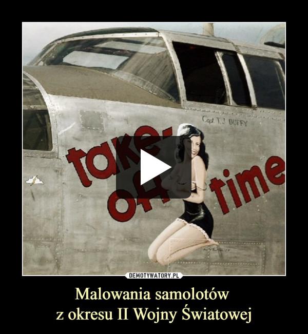 Malowania samolotów z okresu II Wojny Światowej –
