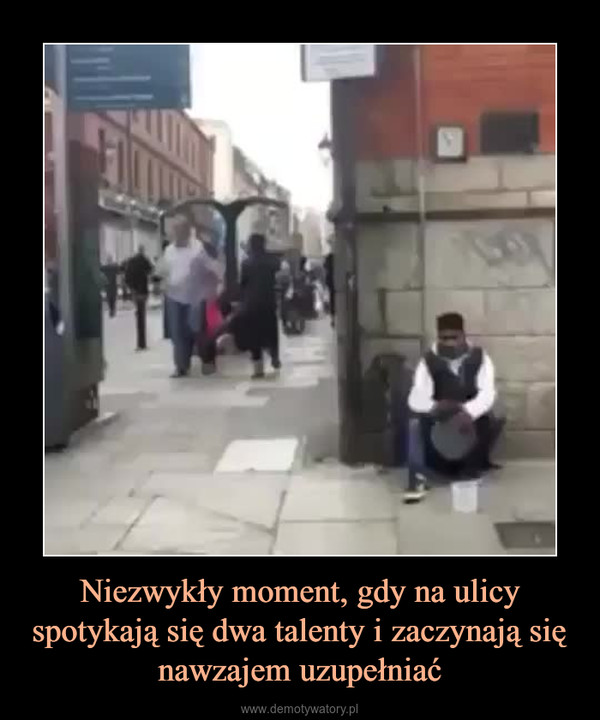 Niezwykły moment, gdy na ulicy spotykają się dwa talenty i zaczynają się nawzajem uzupełniać –