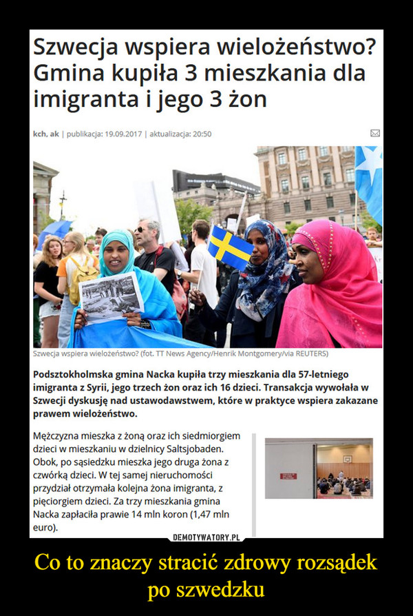 Co to znaczy stracić zdrowy rozsądekpo szwedzku –