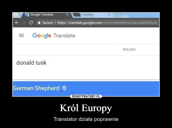 Król Europy – Translator działa poprawnie