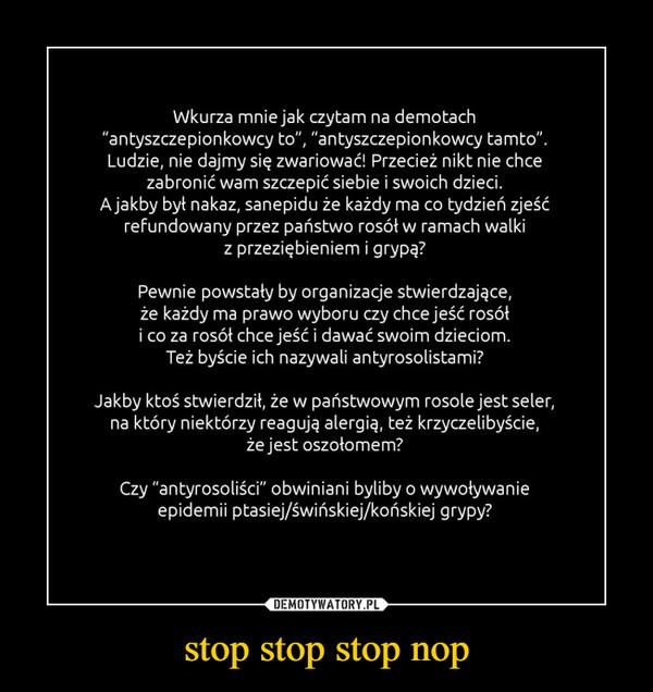 stop stop stop nop –
