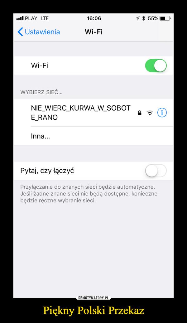 Piękny Polski Przekaz –