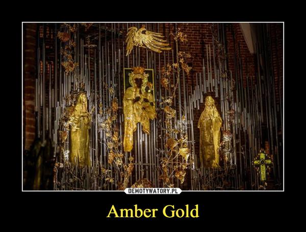 Amber Gold –