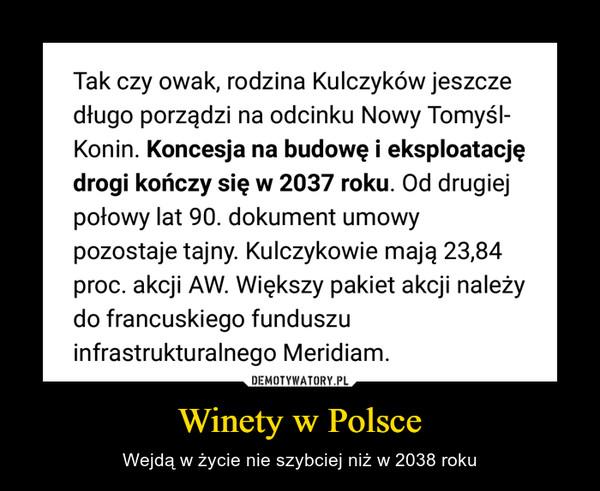 Winety w Polsce – Wejdą w życie nie szybciej niż w 2038 roku
