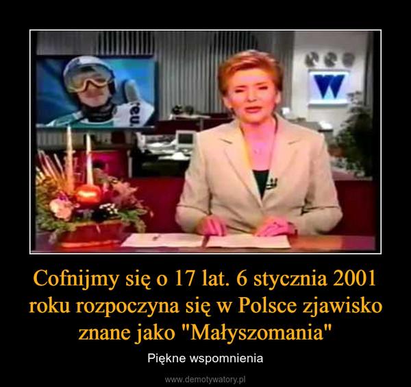 """Cofnijmy się o 17 lat. 6 stycznia 2001 roku rozpoczyna się w Polsce zjawisko znane jako """"Małyszomania"""" – Piękne wspomnienia"""