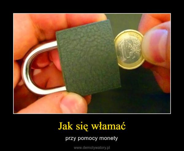 Jak się włamać – przy pomocy monety