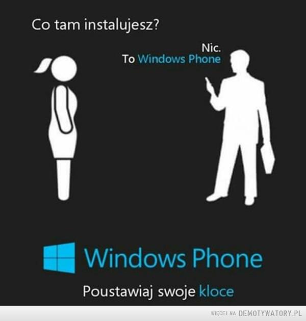 Posiadacze Windows Phone zrozumieją –