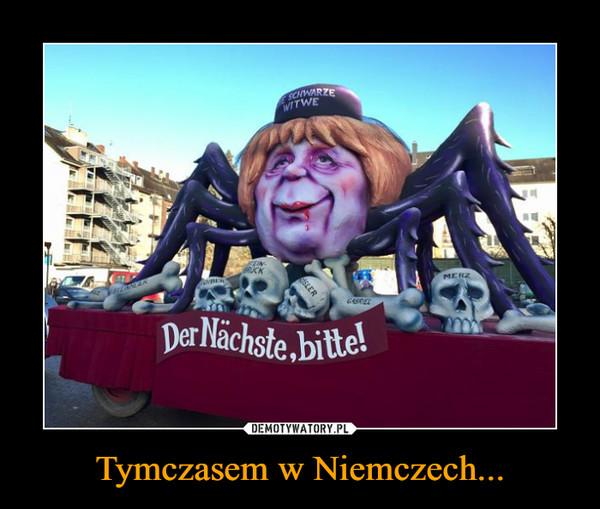 Tymczasem w Niemczech... –  Der Nachste, bitte