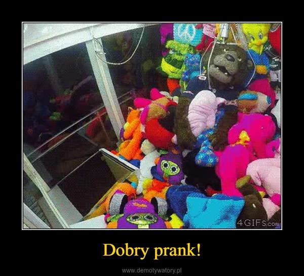 Dobry prank! –