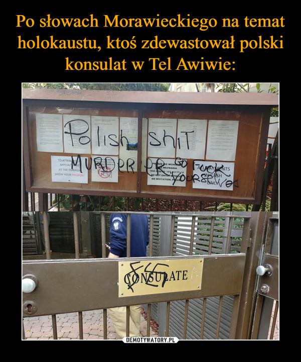 –  Polish shit murderer go fuck yourself