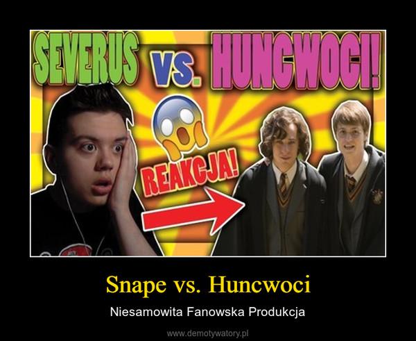 Snape vs. Huncwoci – Niesamowita Fanowska Produkcja
