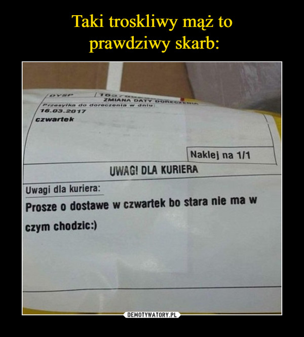–  UWAGI DLA KURIERAProszę  o dostawe w czwartek bo stara nie ma w czym chodzic:)