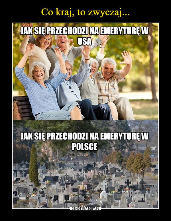 –  jak się przechodzi na emeryturę w usa jak się przechodzi na emeryturę w polsce