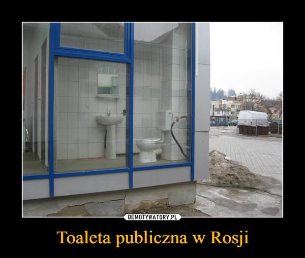 Toaleta publiczna w Rosji –
