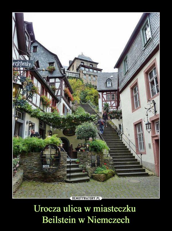 Urocza ulica w miasteczku Beilstein w Niemczech –