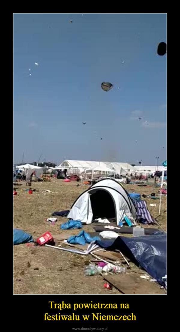 Trąba powietrzna na festiwalu w Niemczech –