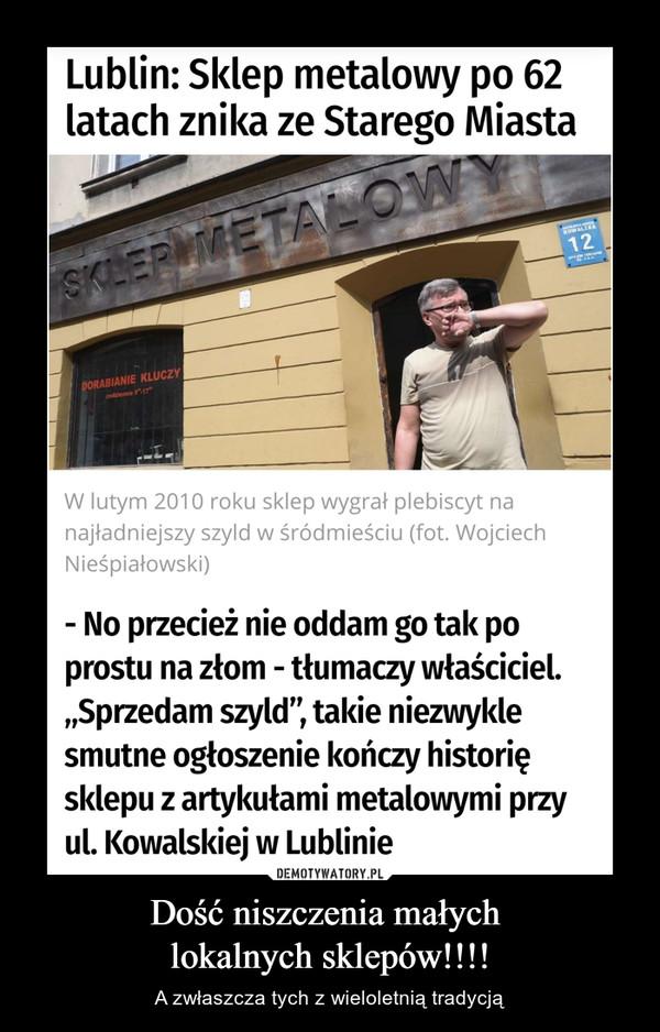 """Dość niszczenia małych lokalnych sklepów!!!! – A zwłaszcza tych z wieloletnią tradycją Lublin: Sklep metalowy po 62 latach znika ze Starego MiastaW lutym 2010 roku sklep wygrał plebiscyt na najładniejszy szyld w śródmieściu (fot. Wojciech Nieśpiałowski)- No przecież nie oddam go tak po prostu na złom - tłumaczy właściciel. """"Sprzedam szyld"""", takie niezwykle smutne ogłoszenie kończy historię sklepu z artykułami metalowymi przy ul. Kowalskiej w Lublinie"""