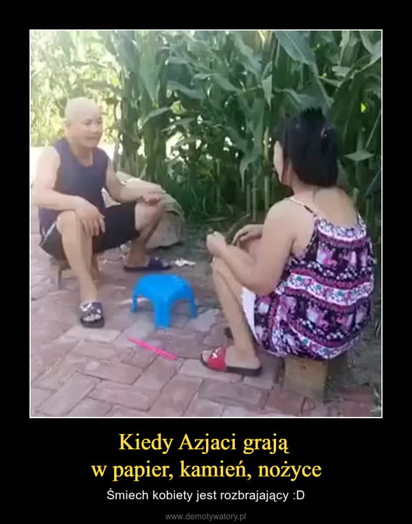 Kiedy Azjaci grają w papier, kamień, nożyce – Śmiech kobiety jest rozbrajający :D