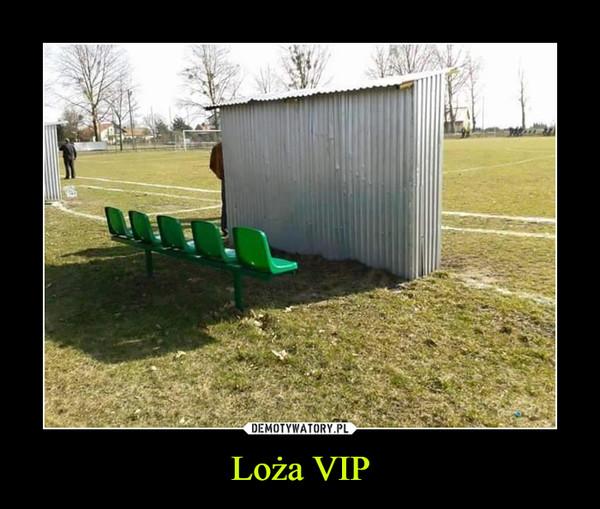 Loża VIP –