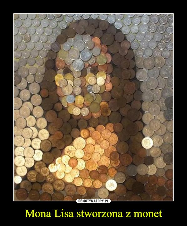 Mona Lisa stworzona z monet –
