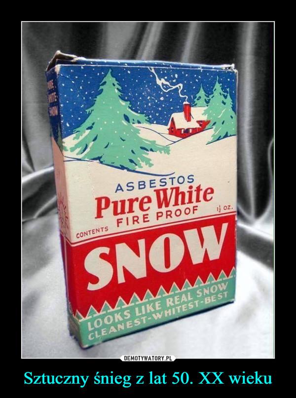 Sztuczny śnieg z lat 50. XX wieku –