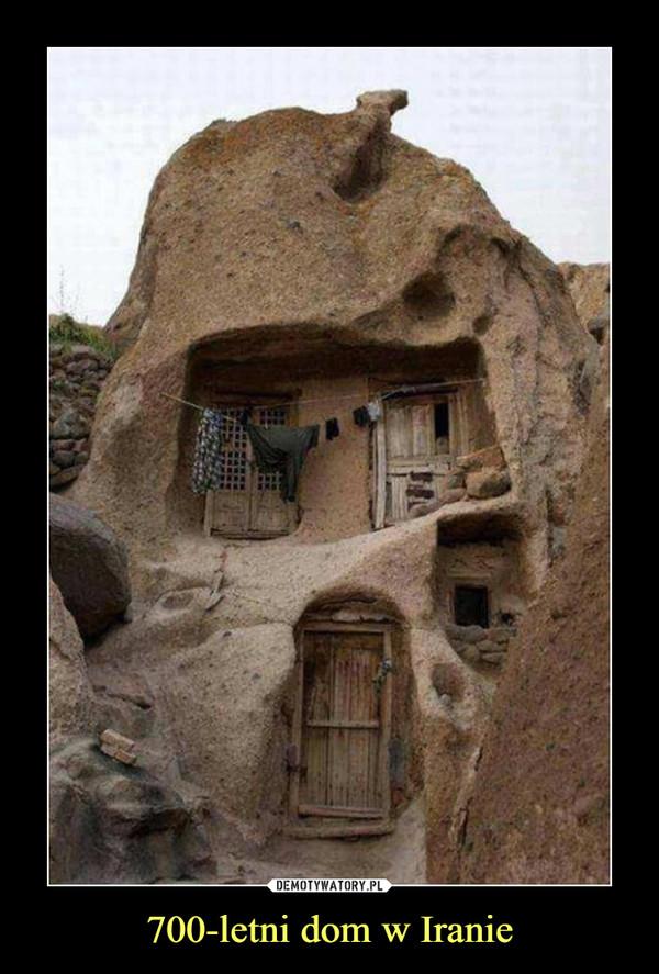 700-letni dom w Iranie –