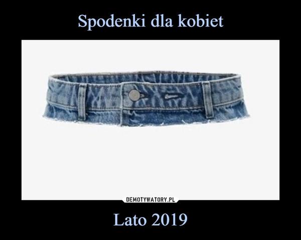 Lato 2019 –