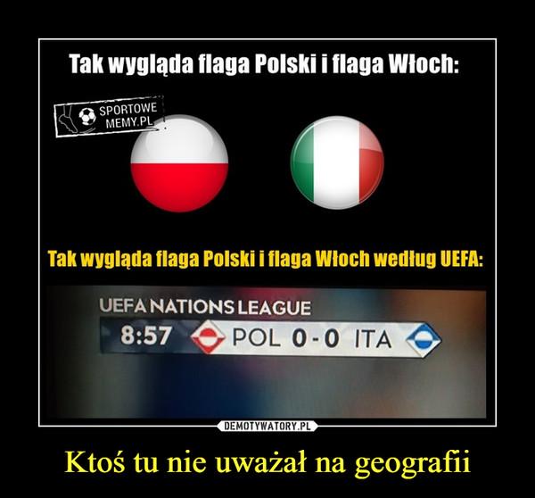 Ktoś tu nie uważał na geografii –  Tak wygląda flaga polski i flaga Włoch sportowememy.pl Tak wygląda flaga Polski i flaga Włoch według UEFA Nations league