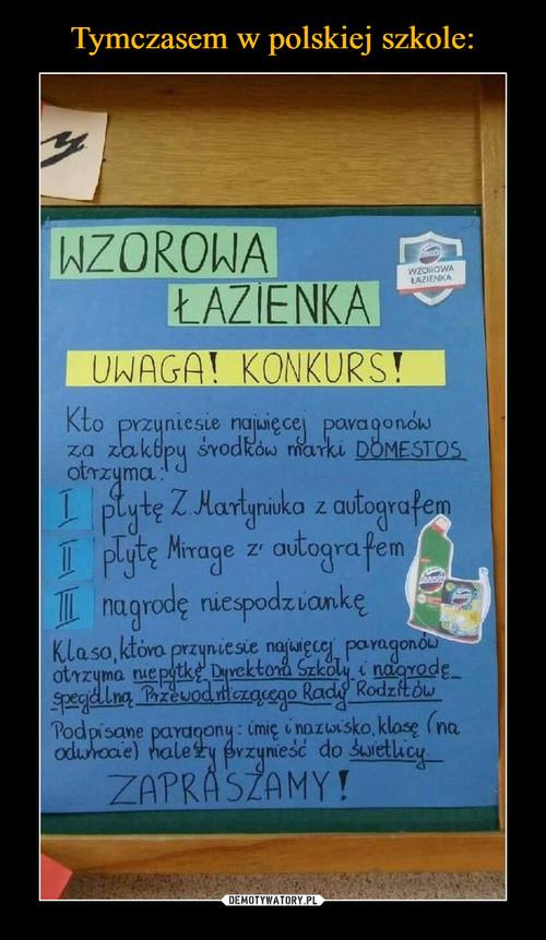 Tymczasem w polskiej szkole: