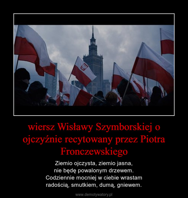 Wiersz Wisławy Szymborskiej O Ojczyźnie Recytowany Przez