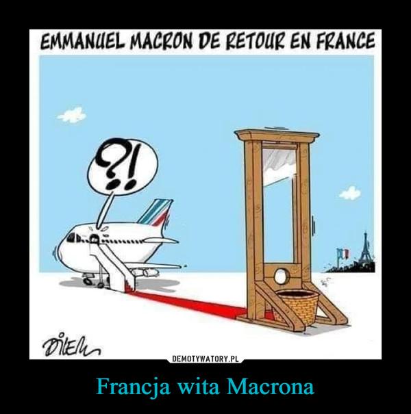 Francja wita Macrona –