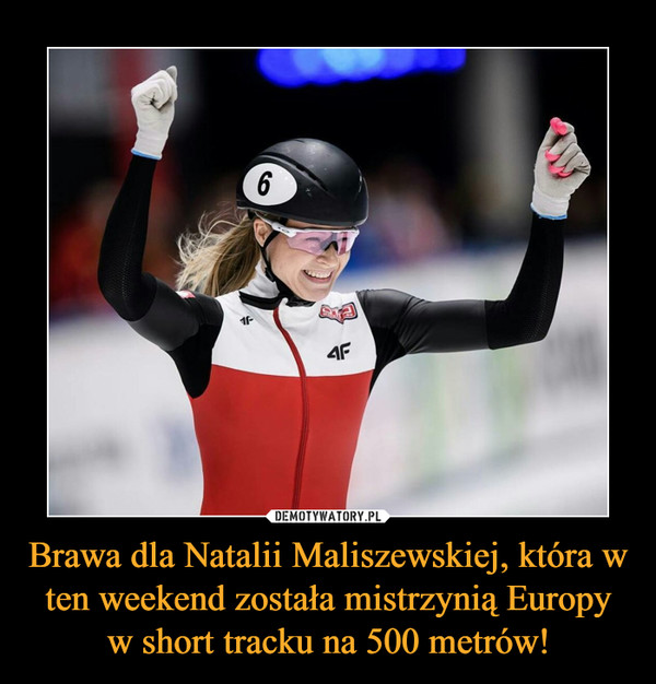 Brawa dla Natalii Maliszewskiej, która w ten weekend została mistrzynią Europy w short tracku na 500 metrów! –