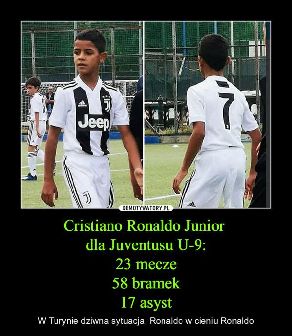 Cristiano Ronaldo Junior dla Juventusu U-9:23 mecze58 bramek17 asyst – W Turynie dziwna sytuacja. Ronaldo w cieniu Ronaldo