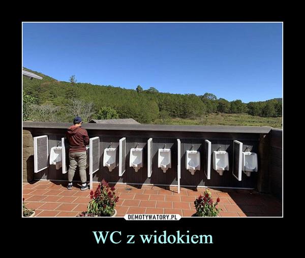 WC z widokiem –