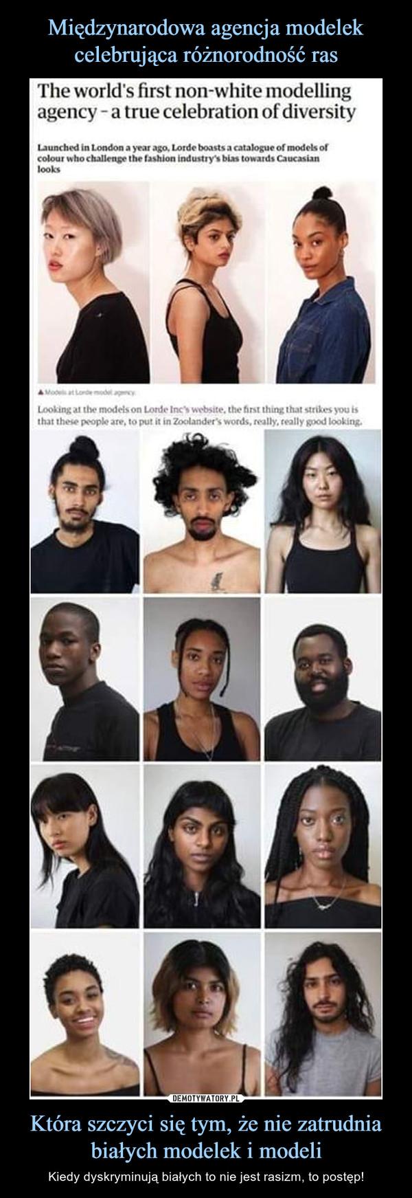 Która szczyci się tym, że nie zatrudnia białych modelek i modeli – Kiedy dyskryminują białych to nie jest rasizm, to postęp!