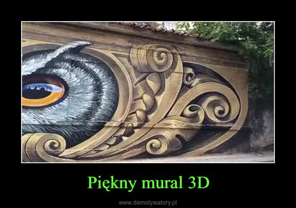 Piękny mural 3D –