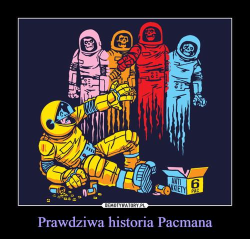 Prawdziwa historia Pacmana