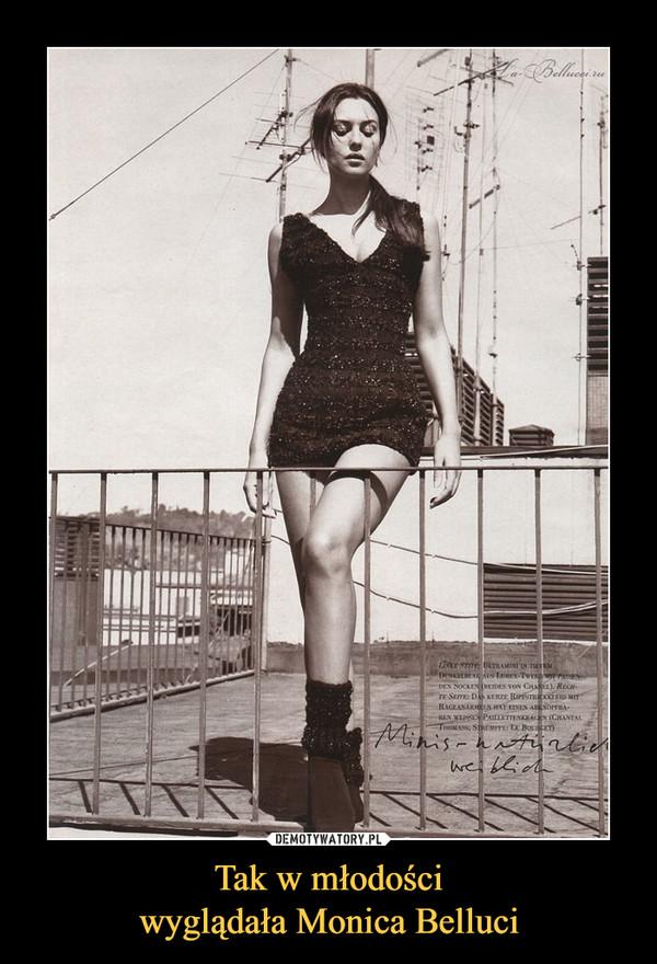 Tak w młodościwyglądała Monica Belluci –