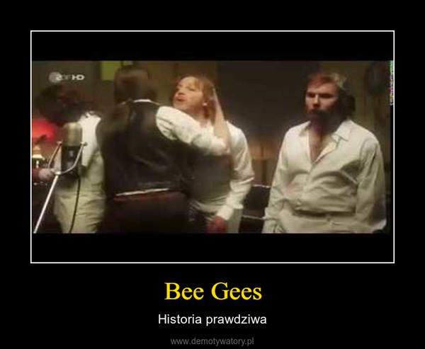 Bee Gees – Historia prawdziwa