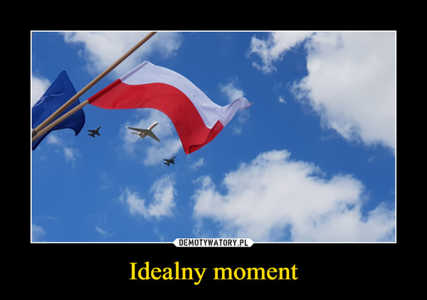 Idealny moment –