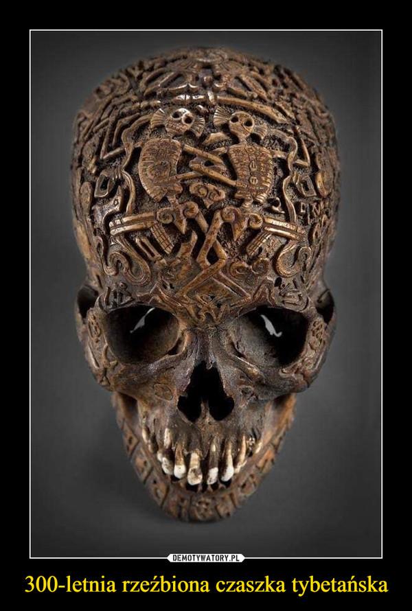 300-letnia rzeźbiona czaszka tybetańska –