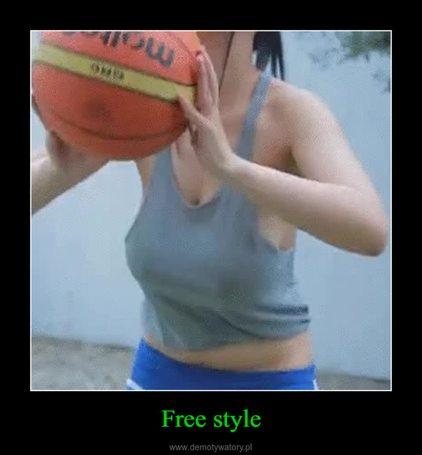 Free style –