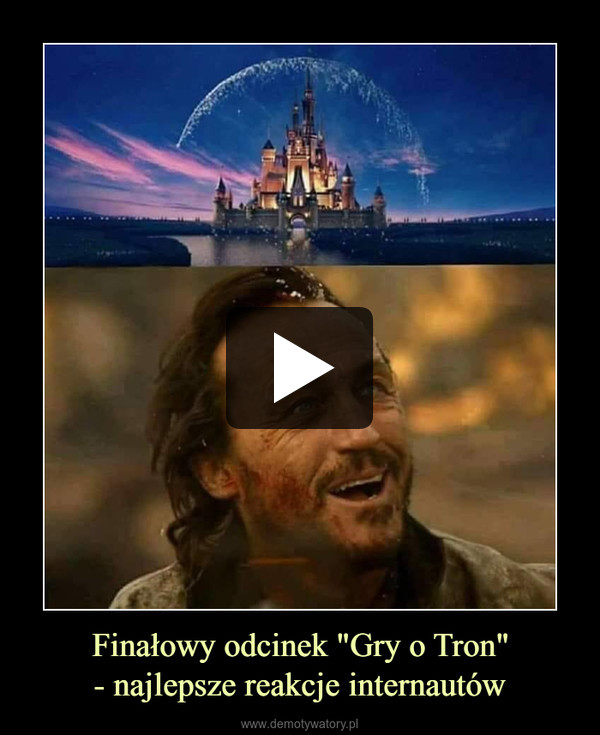 """Finałowy odcinek """"Gry o Tron""""- najlepsze reakcje internautów –"""