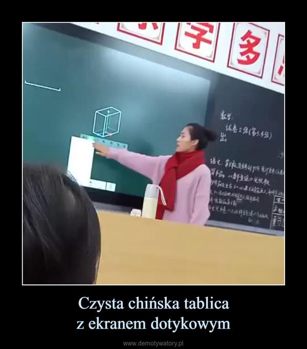 Czysta chińska tablicaz ekranem dotykowym –