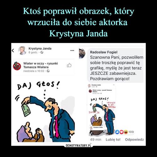 Ktoś poprawił obrazek, który wrzuciła do siebie aktorka  Krystyna Janda
